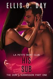 bargain ebooks His Sub Contemporary Erotic Romance by Ellis O. Day