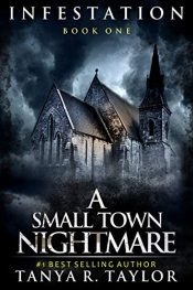 amazon bargain ebooks INFESTATION: A Small Town Nightmare Horror by Tanya R. Taylor
