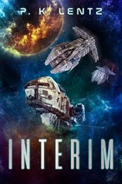 amazon bargain ebooks Interim Science Fiction by P.K. Lentz