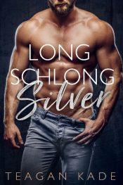 bargain ebooks Long Schlong Silver Erotic Romance by Teagan Kade