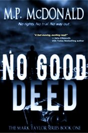 amazon bargain ebooks No Good Deed Psychological Thriller by M.P. McDonald