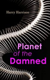amazon bargain ebooks Planet of the Damned Action Adventure / Sci-fi by Harry Harrison