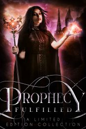 bargain ebooks Prophecy Fulfilled Fantasy by Multiple Authors