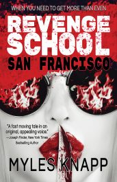 bargain ebooks Revenge School San Francisco Vigilante Justice Thriller by Myles Knapp