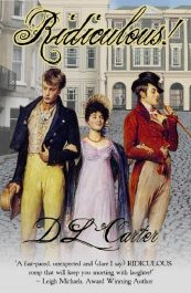 bargain ebooks Ridiculous  Historical Fiction by D. L. Carter