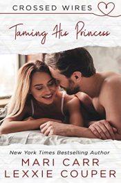 bargain ebooks Taming His Princess Romance by Mari Carr & Lexxie Couper