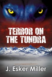 amazon bargain ebooks Terror on the Tundra Paranormal Suspense Horror by J. Esker Miller