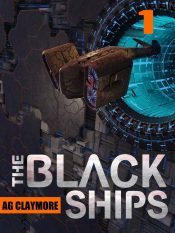 amazon bargain ebooks The Black Ships Scifi Thriller by A.G. Claymore