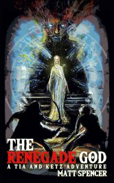 bargain ebooks The Renegade God Fantasy Adventure by Matt Spencer