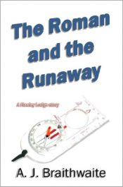 bargain ebooks The Roman and the Runaway Young Adult/Teen by A. J. Braithwaite
