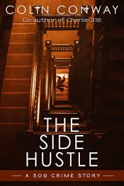 bargain ebooks The Side Hustle Mystery by Colin Conway