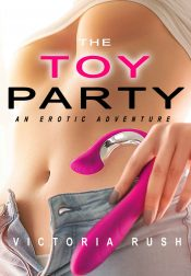 amazon bargain ebooks The Toy Party: An Erotic Adventure Erotic Romance by Victoria Rush
