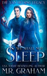amazon bargain ebooks The Van Helsing Legacy: We Shall Not Sleep Fantasy by M.R. Graham