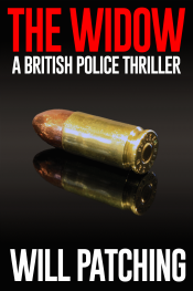 amazon bargain ebooks Widow: A British Police Thriller Mystery/Thriller by Will Patching