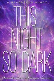 bargain ebooks This Night So Dark Young Adult/Teen Adventure by Amie Kaufman & Meagan Spooner