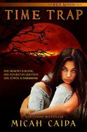 amazon bargain ebooks Time Trap YA/Teen Science fiction by Micah Calda