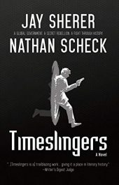 amazon bargain ebooks Timeslingers Science Fiction by Jay Sherer and Nathan Scheck