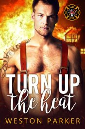 bargain ebooks Turn up the Heat Contemporary Romance by Weston Parker