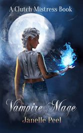 amazon bargain ebooks Vampire Mage Urban Fantasy by Janelle Peel