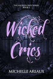 bargain ebooks Wicked Cries Horror by Michelle Areaux