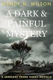 amazon bargain ebooks A Dark and Painful Mystery Historical Mystery by Wendy M. Wilson