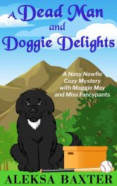 bargain ebooks A Dead Man and Doggie Delights Cozy Mystery by Aleksa Baxter