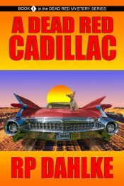 bargain ebooks A Dead Red Cadillac Women Sleuth/Humor Mystery by RP Dahlke