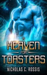 bargain ebooks A Heaven for Toasters SciFi Crime Adventure by Nicholas C. Rossis