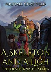 bargain ebooks A Ekeleton and a Lich Fantasy by Michael Chatfield