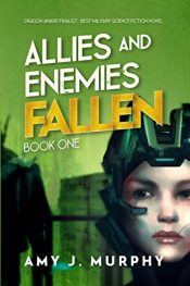 amazon bargain ebooks Allies and Enemies Science Fiction by Amy J. Murphy