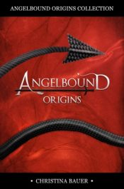 amazon bargain ebooks Angelbound Origins Collection YA/Teen Fantasy by Christina Bauer