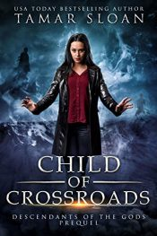 amazon bargain ebooks Child of Crossroads: Descendants of the Gods Prequel YA/Teen by Tamar Sloan