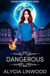 bargain ebooks Dangerous Young Adult/Teen by Alycia Linwood