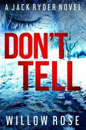bargain ebooks Don't Tell Mystery / Thriller by Willow Rose