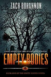 amazon bargain ebooks Empty Bodies Post-Apocalyptic Horror by Zach Bohannon