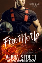 amazon bargain ebooks Fire Me Up Contemporary Romance by Alicia Street