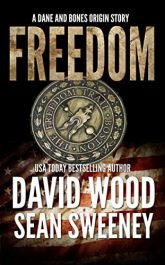 bargain ebooks Freedom: A Dane and Bones Origin Story Action/Adventure by David Wood & Sean Sweeney