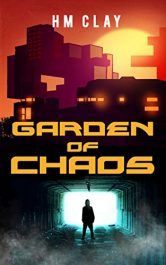 bargain ebooks Garden of Chaos Science Fiction by HM Clay