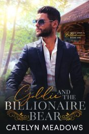bargain ebooks Goldie and the Billionaire Bear Contemporary Romance by Catelyn Meadows