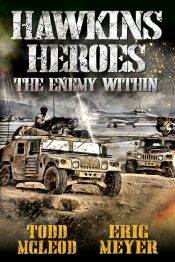 amazon bargain ebooks Hawkins' Heroes: The Enemy Within Action Adventure by Todd Mcleod & Eric Meyer