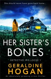 bargain ebooks Her Sister's Bones Crime Thriller by Geraldine Hogan