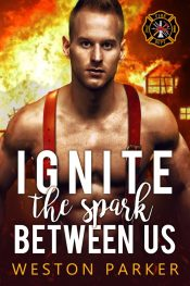bargain ebooks Ignite The Spark Between Us Contemporary Romance by Weston Parker