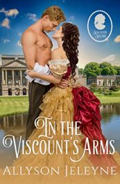 bargain ebooks In The Viscount's Arms Historical Romance by Allyson Jeleyne