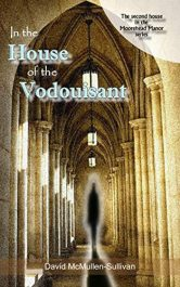 bargain ebooks In the House of the Vodouisant Young Adult/Teen Horror by David McMullen-Sullivan