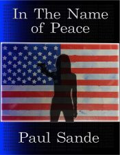amazon bargain ebooks In the Name of Peace Thriller  by Paul Sande