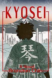 bargain ebooks Kyosei Historical Fiction by Brandon Chin