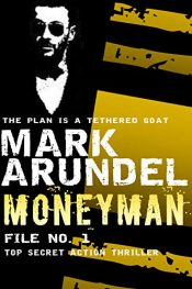 bargain ebooks Moneyman Action Thriller by Mark Arundel
