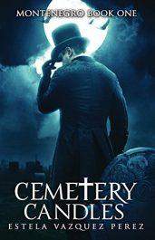 amazon bargain ebooks Montenegro Book One: Cemetery Candles Horror by Estela Vazquez Perez