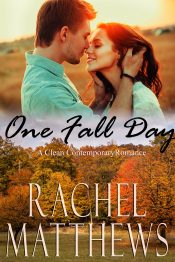 bargain ebooks One Fall Day Clean & Wholesome Romance by Rachel Matthews