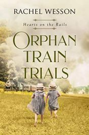 amazon bargain ebooks Orphan Train Trials Historical Fiction by Rachel Wesson
